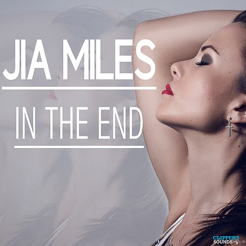 In the End by Jia Miles