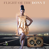 Flight of the Donn T by Donn T