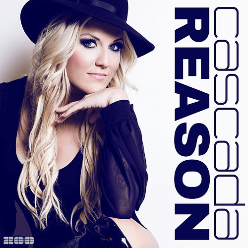 Play & Download Reason (Remixes) by Cascada | Napster