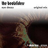 Play & Download Eye Decay by The Beatsliders | Napster