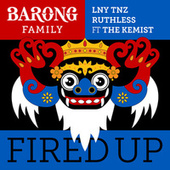 Fired Up ft. The Kemist by The Kemist