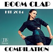 Play & Download Boom Clap Compilation (Hit 2014) by Various Artists | Napster