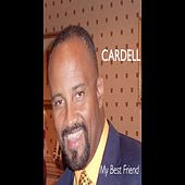 Play & Download My Best Friend by Cardell | Napster