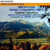 Beethoven: Piano Concerto No. 3 by Berlin Philharmonic Orchestra