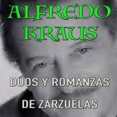 Play & Download Dúos y Romanzas de Zarzuelas by Alfredo Kraus | Napster