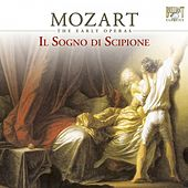 Play & Download Mozart: Il sogno di Scipione, K. 126 (The Early Operas) by Various Artists | Napster
