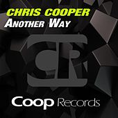 Another Way by Chris Cooper