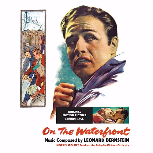 On The Waterfront (Original Motion Picture Soundtrack) by Leonard Bernstein