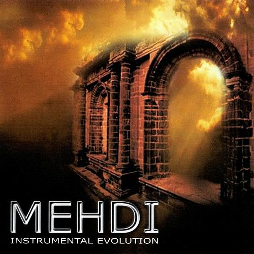 Play & Download Instrumental Evolution Volume 6 by Mehdi | Napster