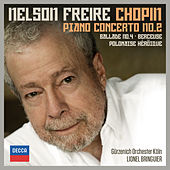 Play & Download Chopin: Piano Concerto No.2; Ballade No.4; Berceuse; Polonaise Héroïque by Nelson Freire | Napster