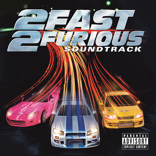 2 Fast 2 Furious by Various Artists