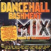 Play & Download Dancehall Bashment Mix by Various Artists | Napster