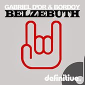 Play & Download Belzebuth - Single by Gabriel D'Or | Napster