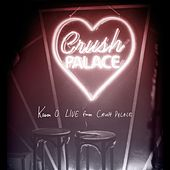 Play & Download Live from Crush Palace by Karen O | Napster