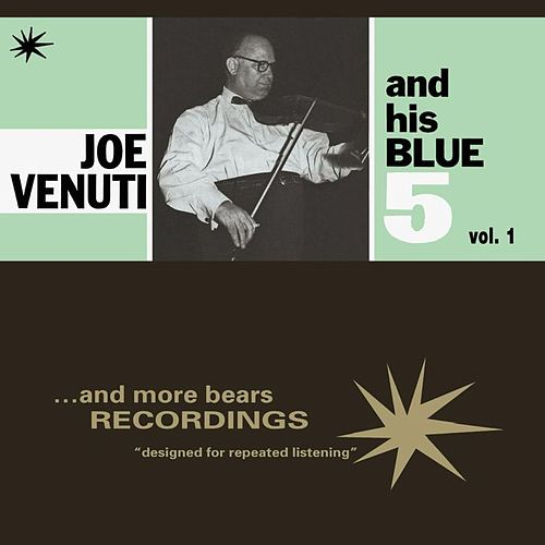 Joe Venuti and His Blue 5, Vol. 1 by Joe Venuti
