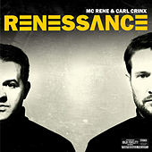 Renessance by MC Rene & Carl Crinx
