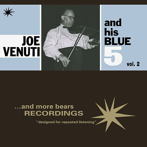 Play & Download Joe Venuti and His Blue 5, Vol. 2 by Joe Venuti | Napster