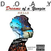 Play & Download D.O.A.Y by Kells | Napster