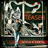 Play & Download The Teaser by Little G Weevil | Napster