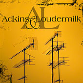 Adkins & Loudermilk by Dave Adkins