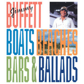 Boats, Beaches, Bars & Ballads by Jimmy Buffett