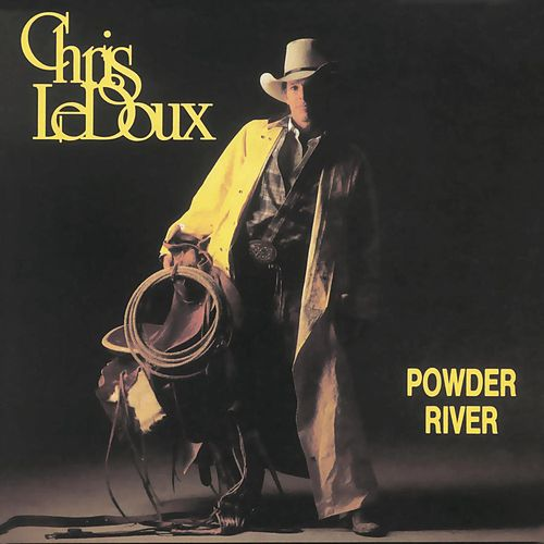 Powder River by Chris LeDoux