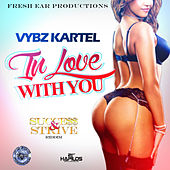 Play & Download I'm in Love With You (Success and Strive Riddim) - Single by VYBZ Kartel | Napster