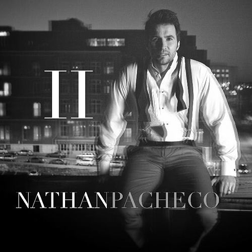 Play & Download Nathan Pacheco II by Nathan Pacheco | Napster