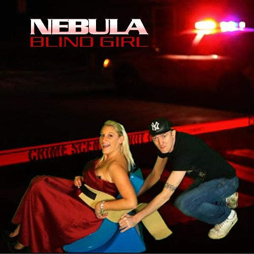 Play & Download Blind Girl by Nebula | Napster