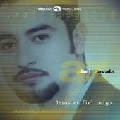 Jesús Mi Fiel Amigo (En Vivo) de Abel Zavala