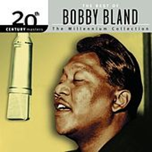 Play & Download 20th Century Masters: The Millennium Collection... by Bobby Blue Bland | Napster