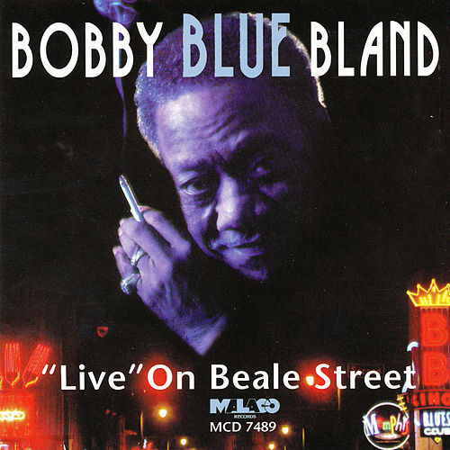 Play & Download Live on Beale Street by Bobby Blue Bland | Napster
