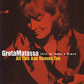 All This And Heaven Too by Greta Matassa
