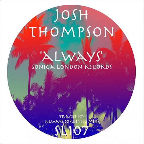 Play & Download Always by Josh Thompson | Napster
