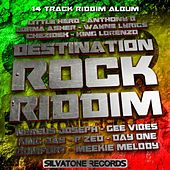 Play & Download Destination Rock Riddim by Various Artists | Napster