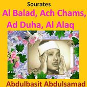 Sourates Al Balad, Ach Chams, Ad Duha, Al Alaq (Quran - Coran - Islam) by Abdul Basit Abdul Samad
