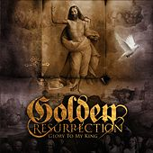 Play & Download Glory To My King by Golden Resurrection   Napster