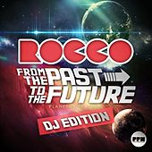 Play & Download From the Past to the Future (DJ Edition) by Various Artists | Napster