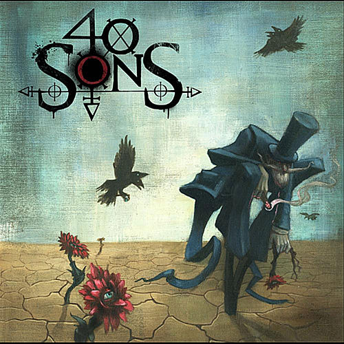 Play & Download One Way Ticket by 40 Sons | Napster