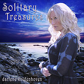 Play & Download Solitary Treasures by Darlene Koldenhoven | Napster