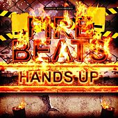 Fire Beats Hands Up by Various Artists