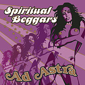 Play & Download Ad Astra by Spiritual Beggars | Napster