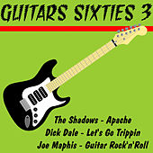 Play & Download Guitar Sixties 3 by Various Artists | Napster
