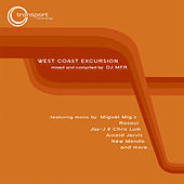 Play & Download West Coast Excursion Vol 1 (Continuous Mix) by DJ MFR | Napster