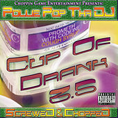 Cup of Drank 3.5 by Pollie Pop