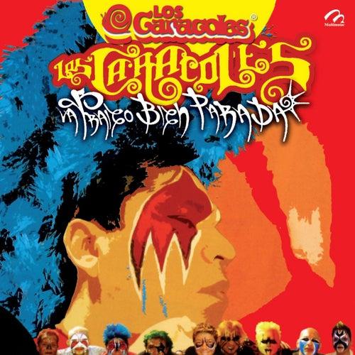 Play & Download La Traigo Bien Parada by Los Caracoles   Napster