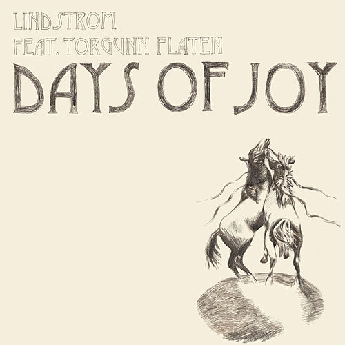 Play & Download Days of Joy by Lindstrom | Napster