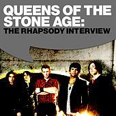 Play & Download Queens Of The Stone Age: The Rhapsody Interview by Queens Of The Stone Age | Napster