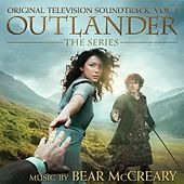 Play & Download Outlander (Original Television Soundtrack), Vol. 1 by Bear McCreary | Napster