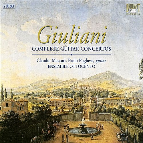 Play & Download Giuliani: Guitar Concertos Nos. 1-3 - Grand Quintet, Op. 65 - Variations for Guitar and String Quartet, Op.102 by Mauro Giuliani | Napster